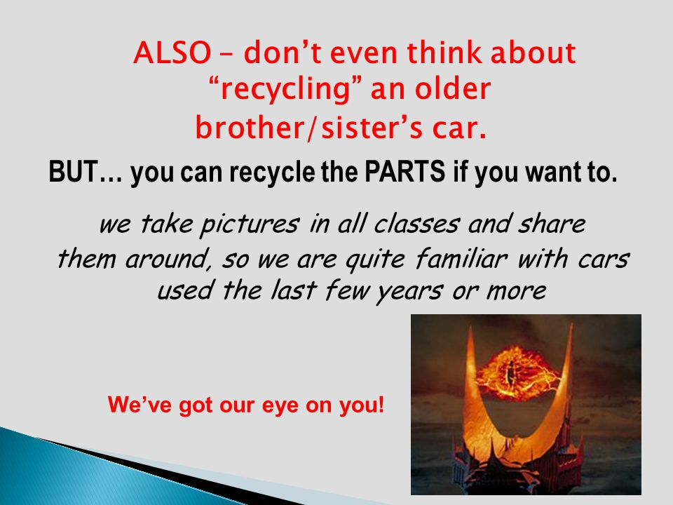 ALSO – don't even think about recycling an older