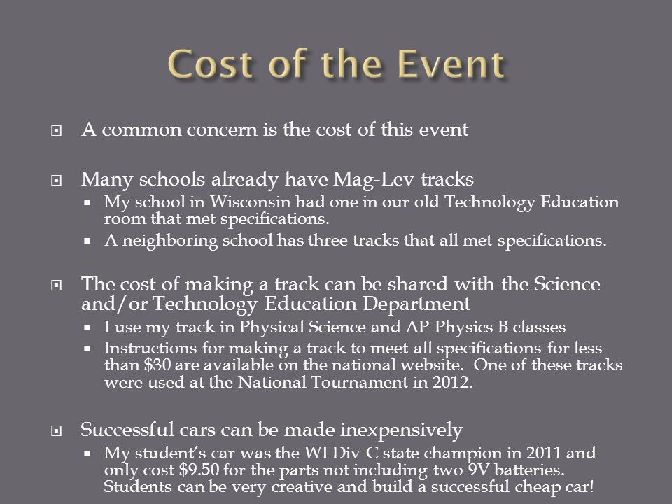 Cost of the Event A common concern is the cost of this event