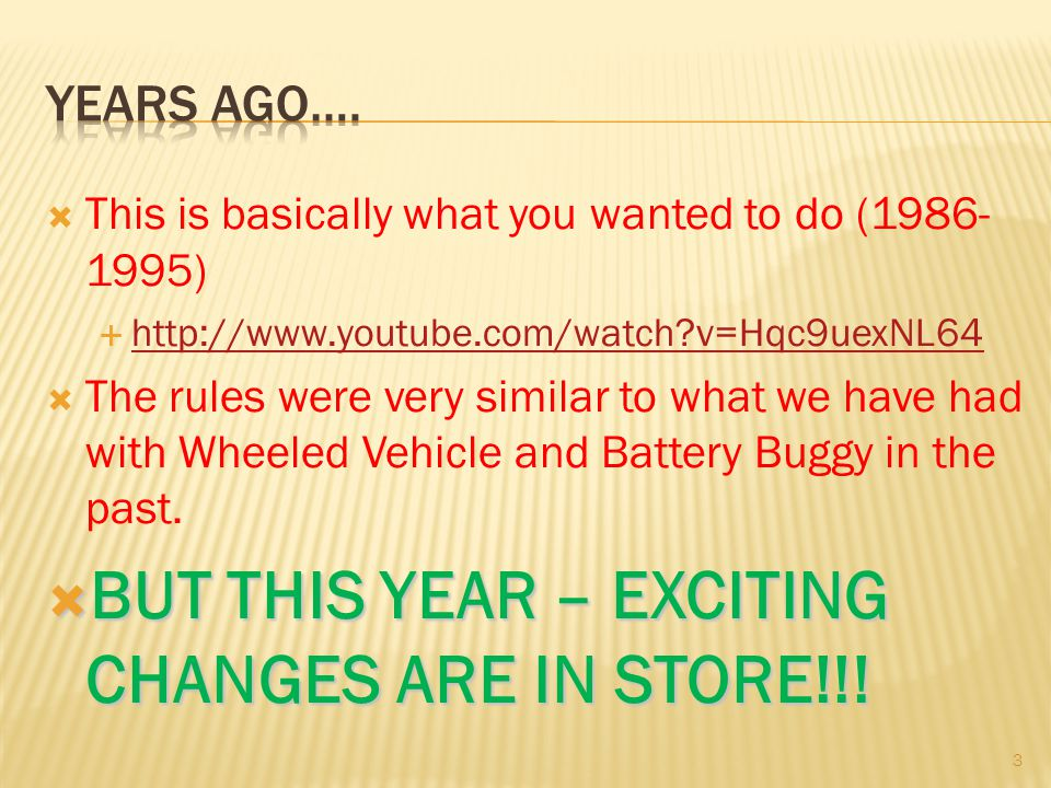 BUT THIS YEAR – EXCITING CHANGES ARE IN STORE!!!