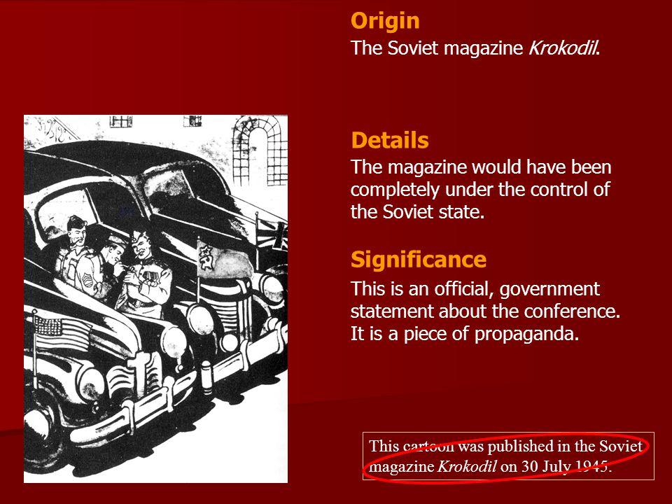 Origin Details Significance The Soviet magazine Krokodil.