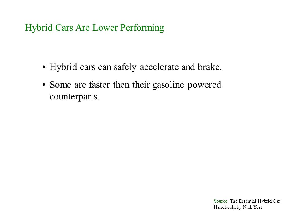 Hybrid Cars Are Lower Performing