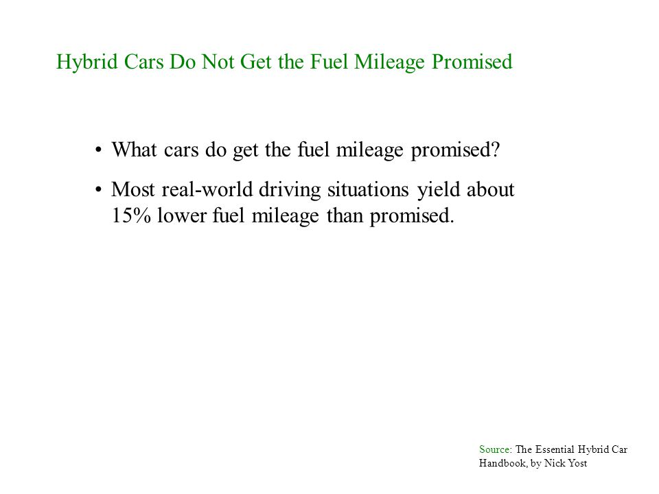 Hybrid Cars Do Not Get the Fuel Mileage Promised