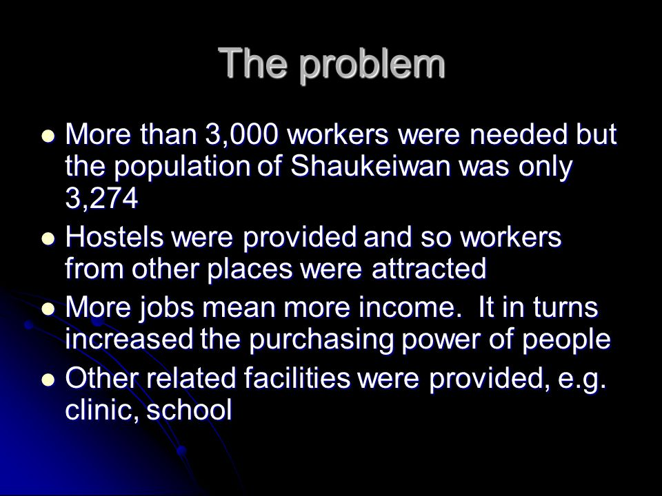 The problem More than 3,000 workers were needed but the population of Shaukeiwan was only 3,274.