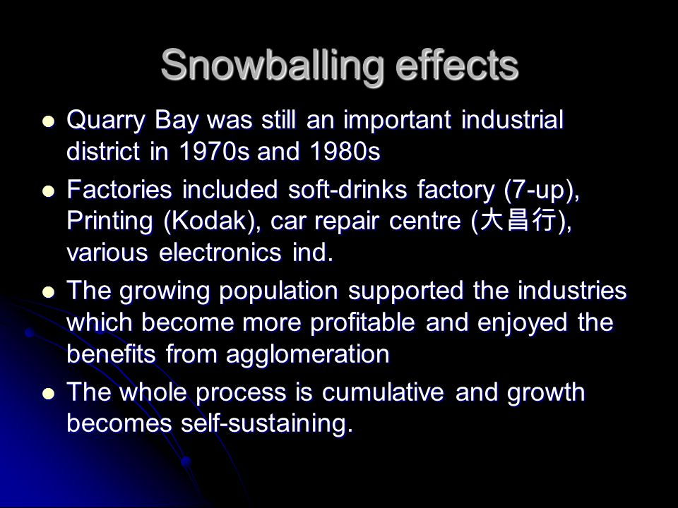 Snowballing effects Quarry Bay was still an important industrial district in 1970s and 1980s.
