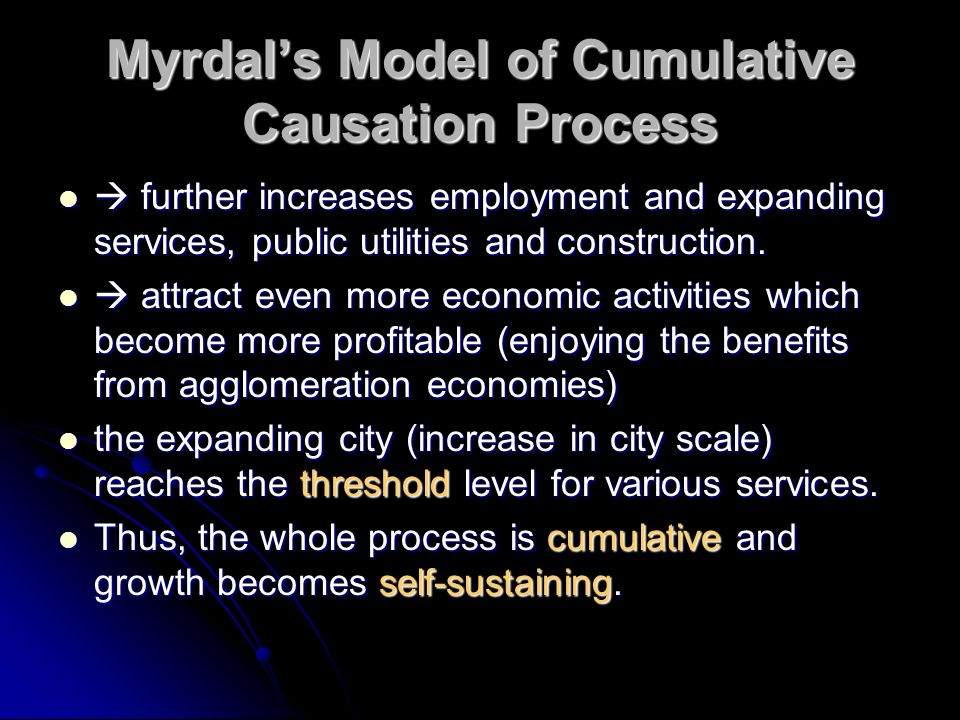 Myrdal's Model of Cumulative Causation Process