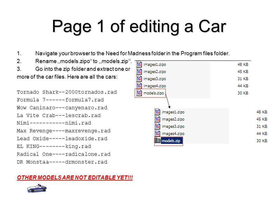Page 1 of editing a Car Navigate your browser to the Need for Madness folder in the Program files folder.