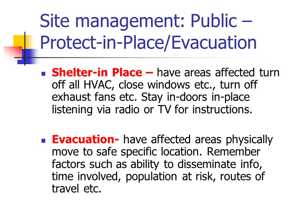 Site management: Public – Protect-in-Place/Evacuation
