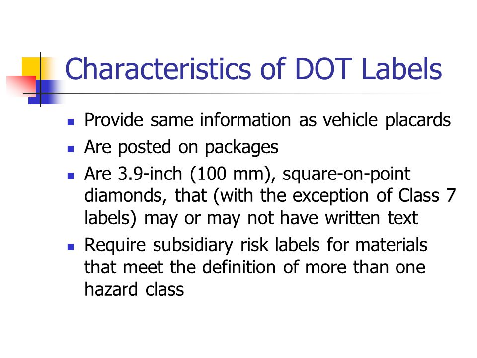 Characteristics of DOT Labels