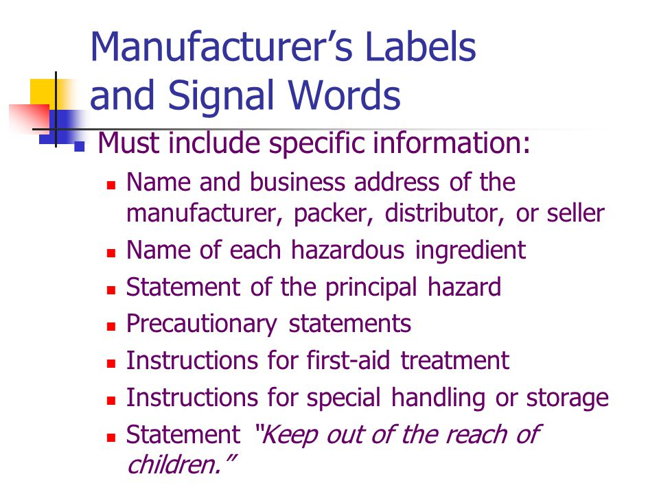 Manufacturer's Labels and Signal Words