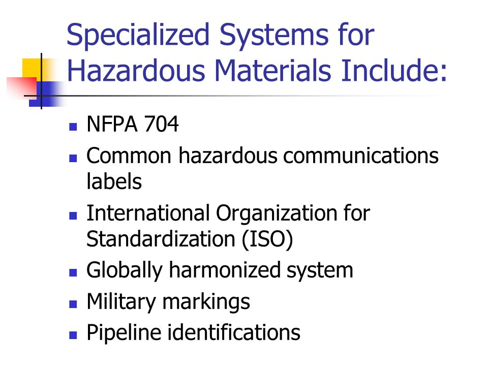 Specialized Systems for Hazardous Materials Include: