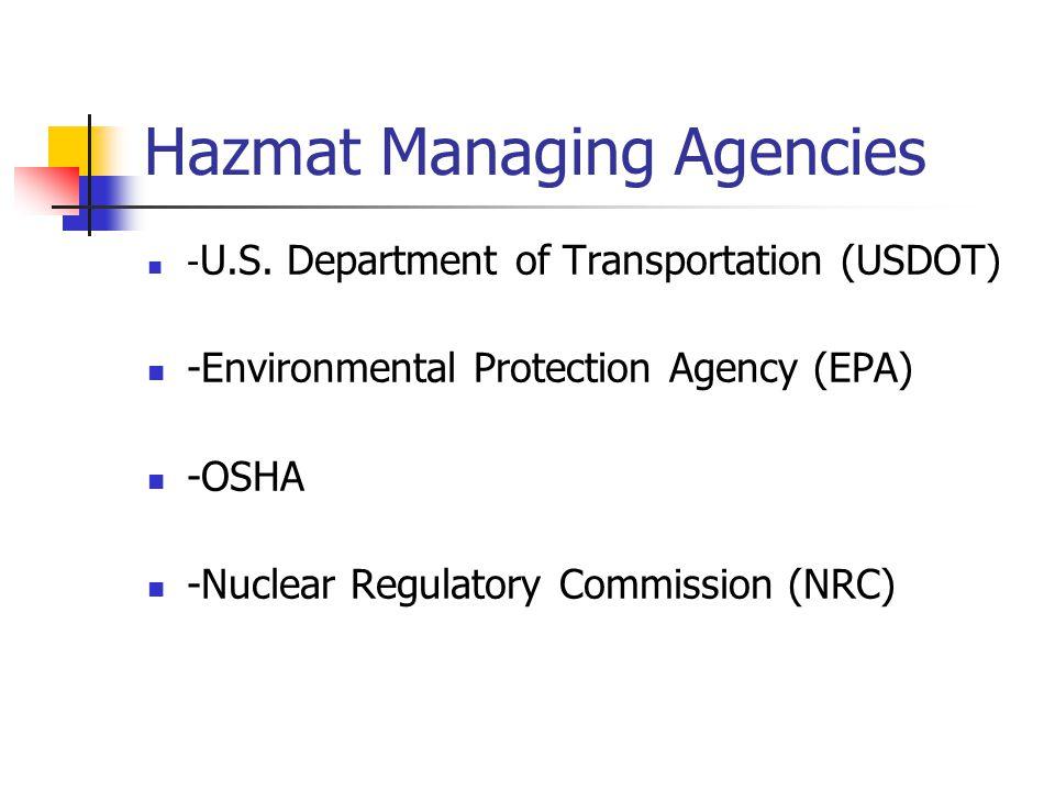 Hazmat Managing Agencies