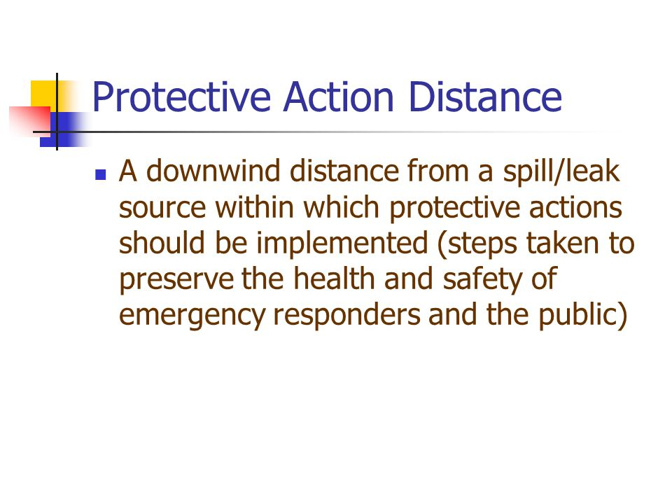 Protective Action Distance