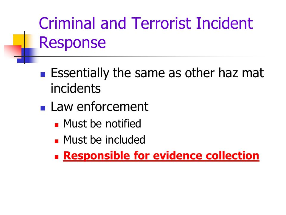 Criminal and Terrorist Incident Response