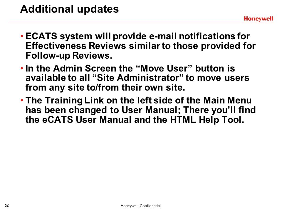 Additional updates ECATS system will provide e-mail notifications for Effectiveness Reviews similar to those provided for Follow-up Reviews.