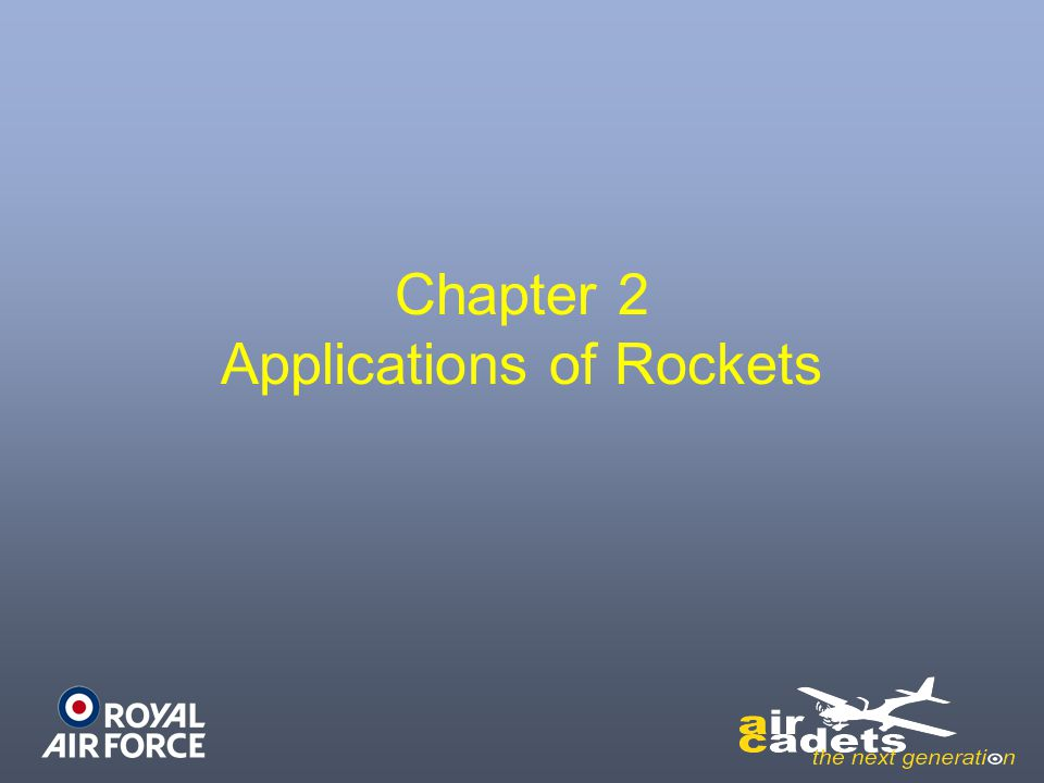Chapter 2 Applications of Rockets
