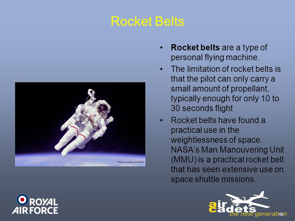 Rocket Belts Rocket belts are a type of personal flying machine.
