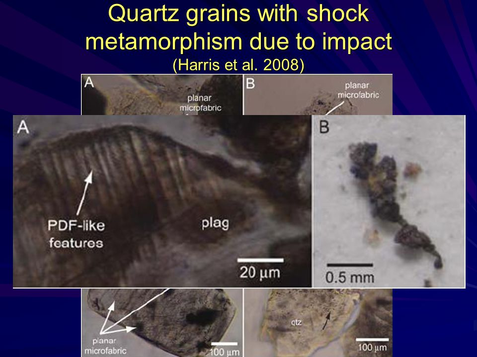Quartz grains with shock metamorphism due to impact (Harris et al