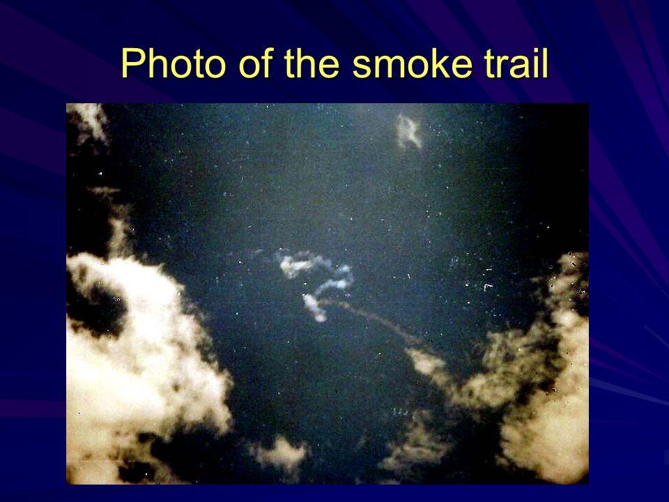 Photo of the smoke trail