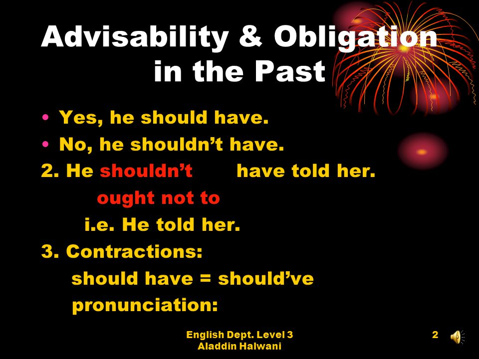 Advisability & Obligation in the Past