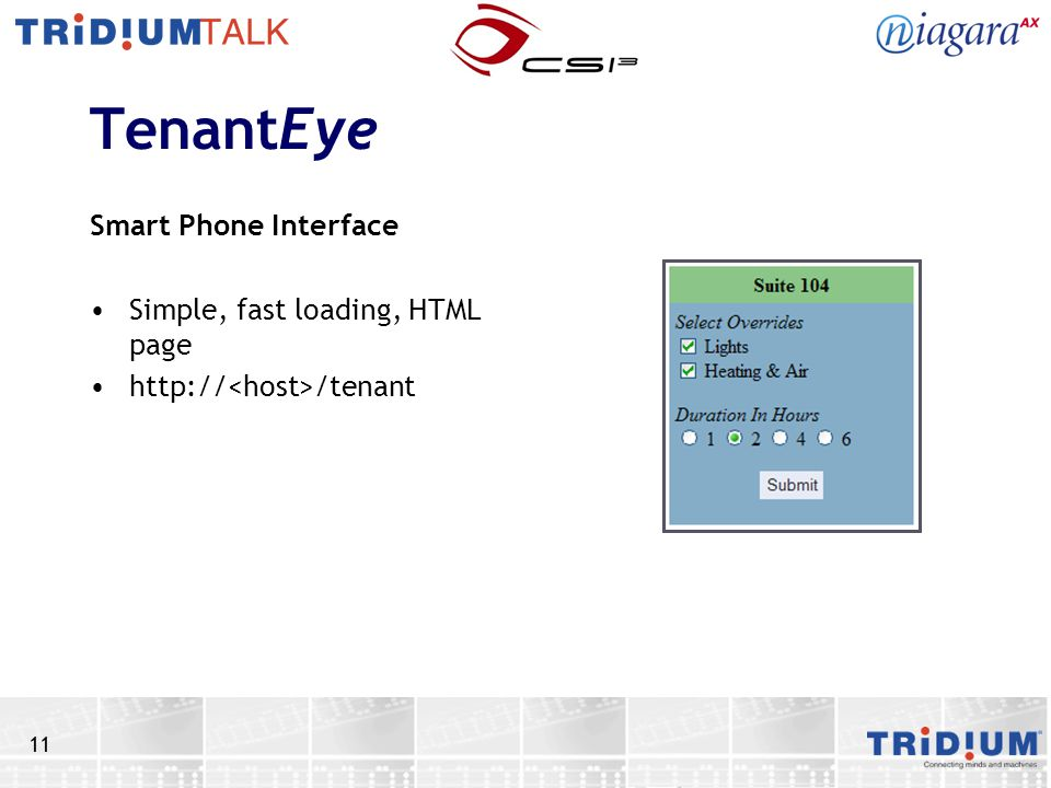 TenantEye Smart Phone Interface Simple, fast loading, HTML page