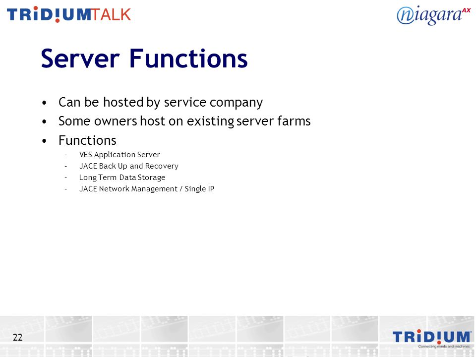 Server Functions Can be hosted by service company