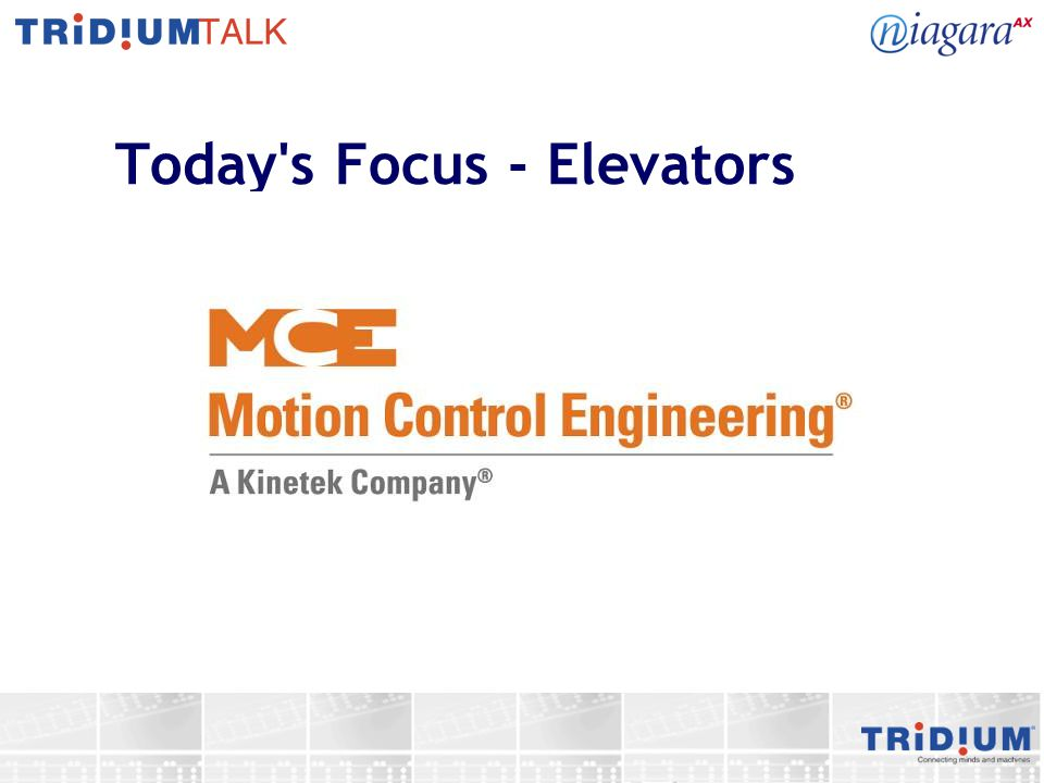 Today s Focus - Elevators