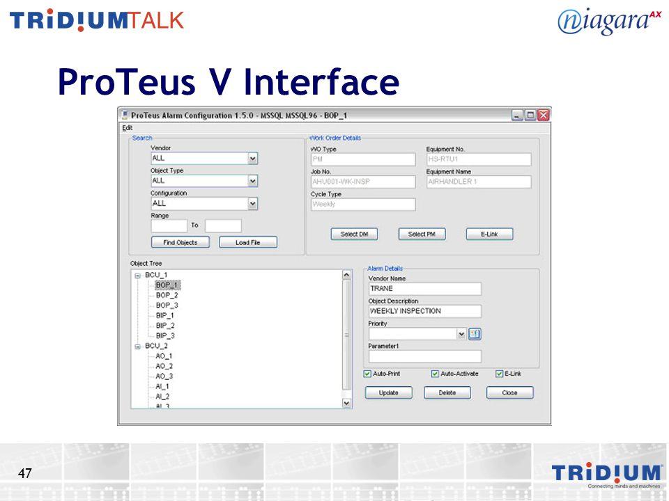 ProTeus V Interface