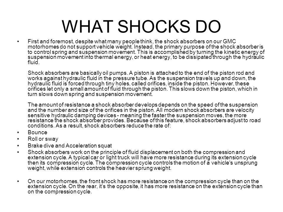 WHAT SHOCKS DO