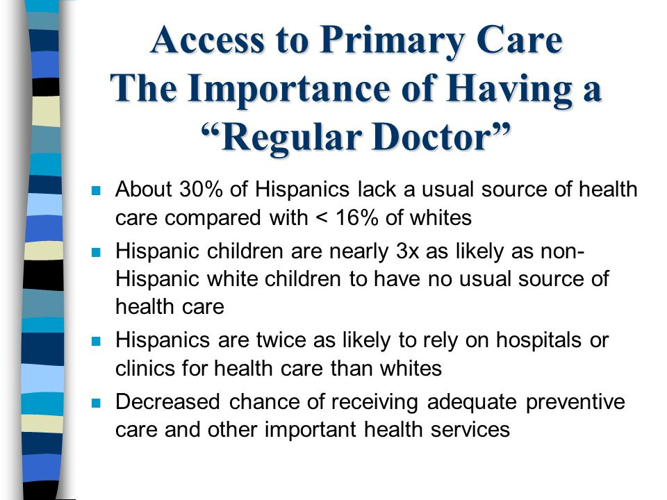 Access to Primary Care The Importance of Having a Regular Doctor