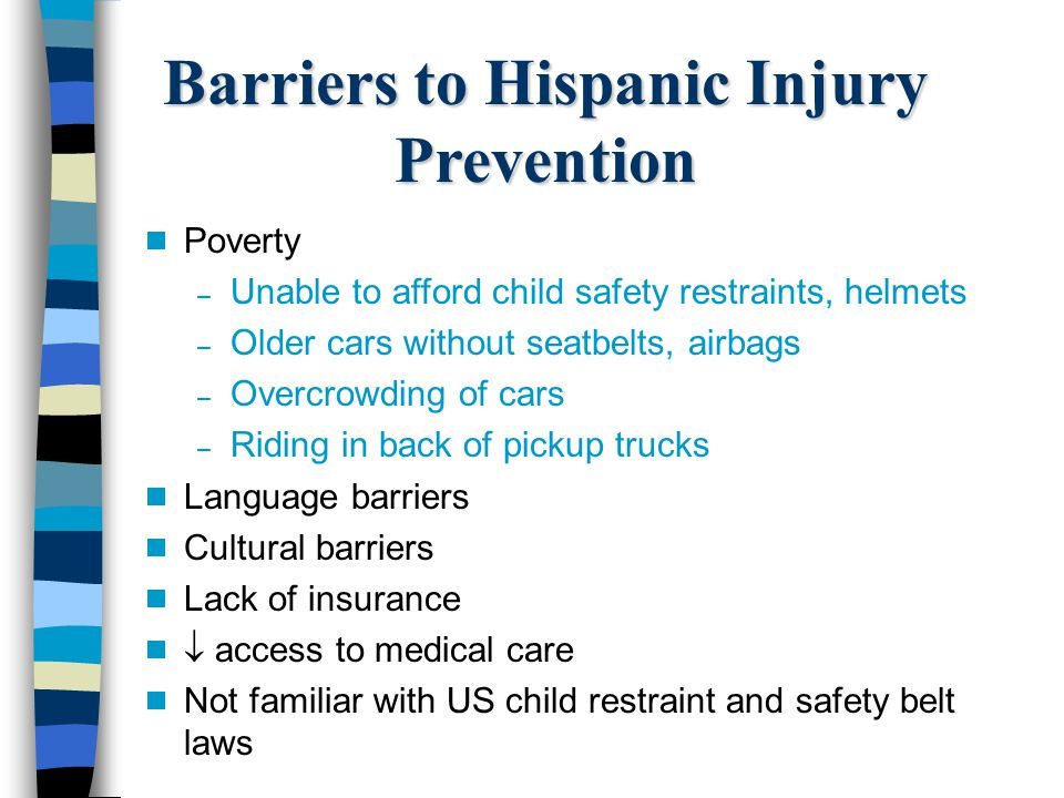 Barriers to Hispanic Injury Prevention