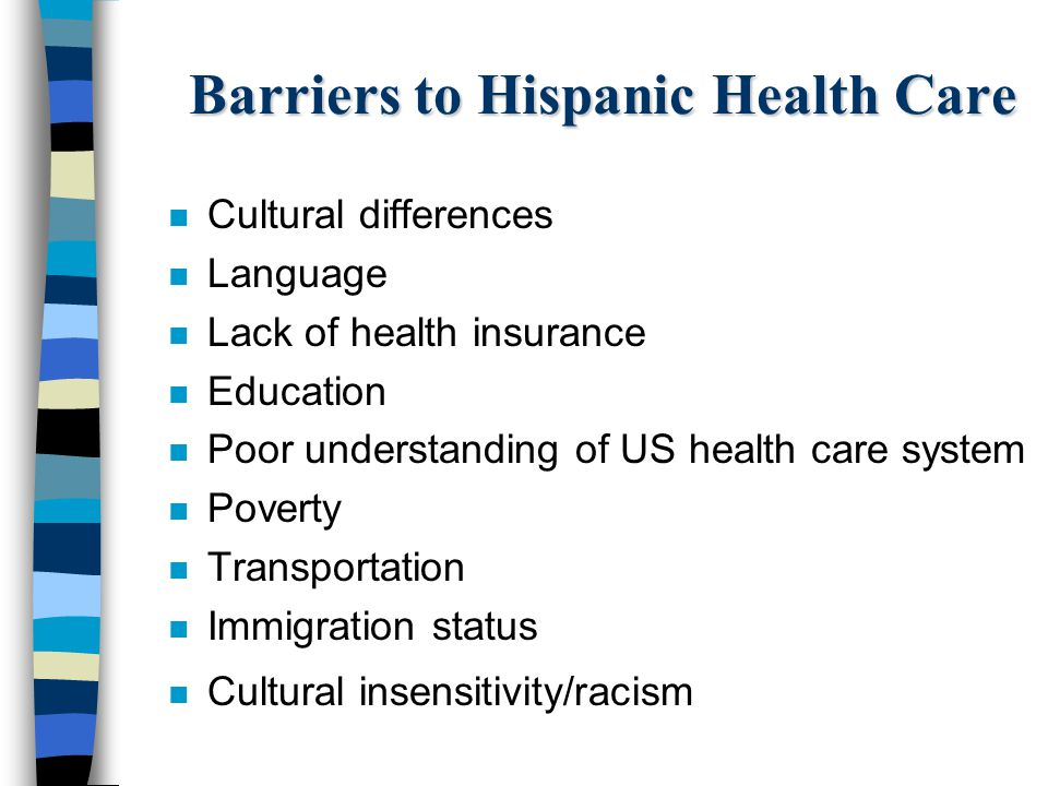 Barriers to Hispanic Health Care