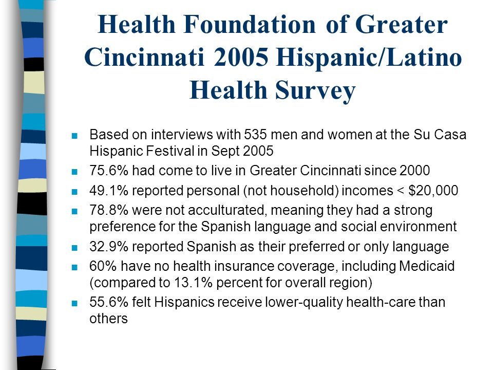 Health Foundation of Greater Cincinnati 2005 Hispanic/Latino Health Survey