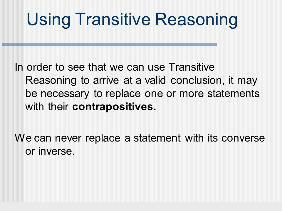 Using Transitive Reasoning