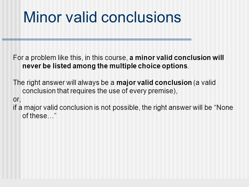 Minor valid conclusions