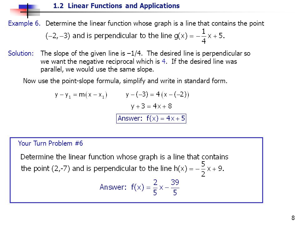 Example 6. Determine the linear function whose graph is a line that contains the point