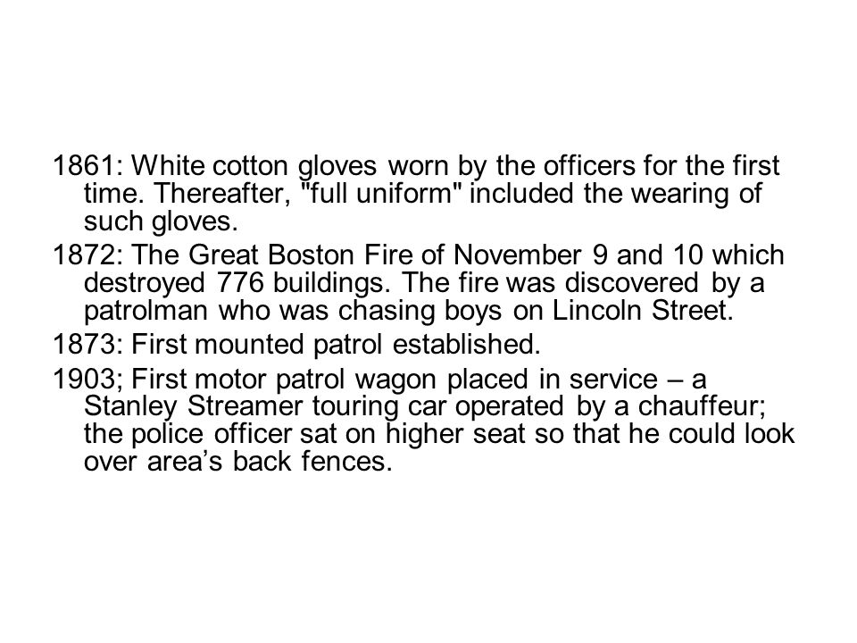 1861: White cotton gloves worn by the officers for the first time