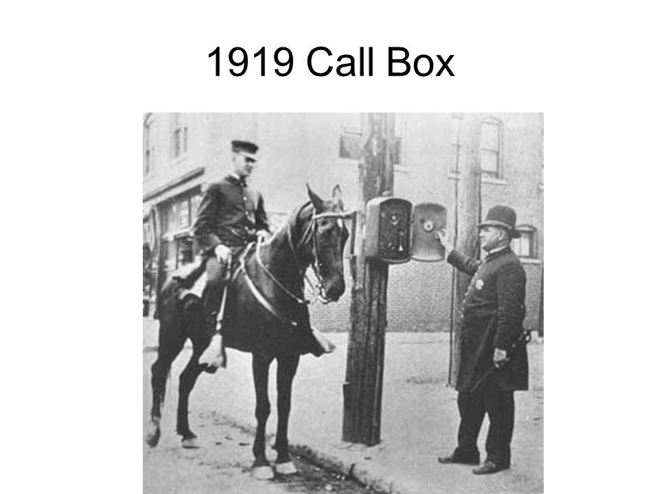 1919 Call Box http://www.tennesseelawman.com/images/web-newcent-CDP-Gamewell%20Call%20Box-ca1910-A.jpg.