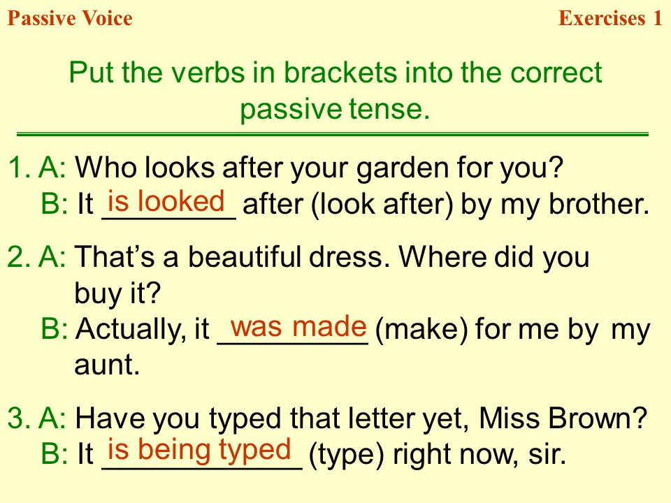 Put the verbs in brackets into the correct
