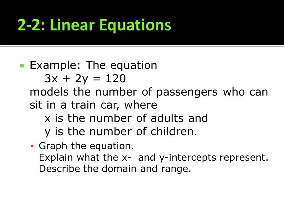 2-2: Linear Equations