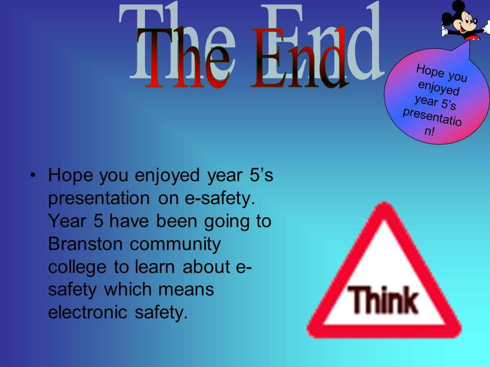 Hope you enjoyed year 5's presentation!