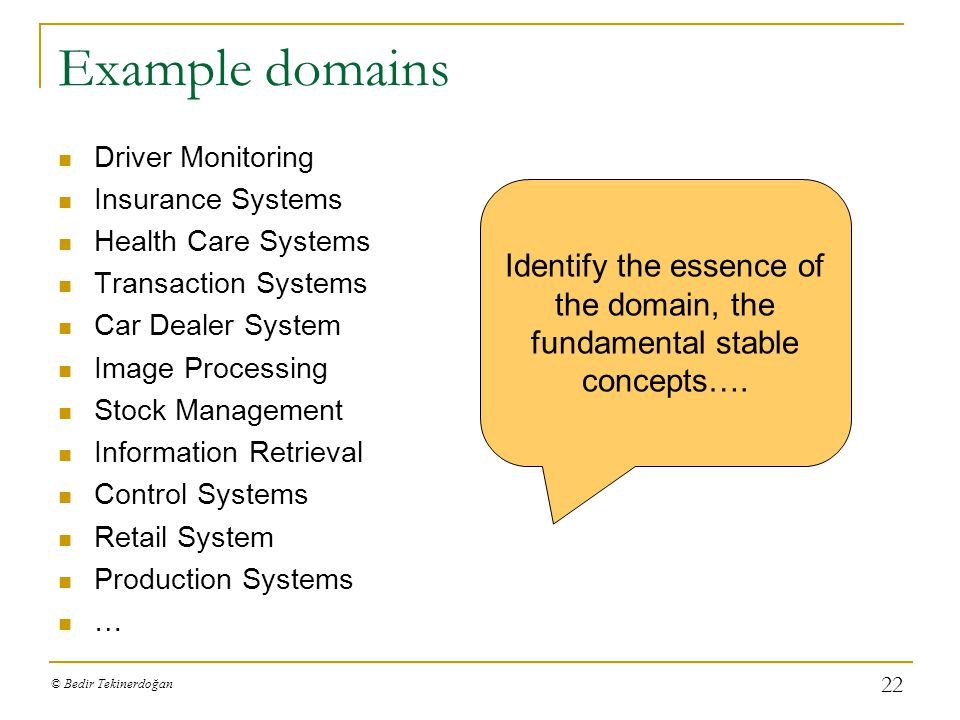 Identify the essence of the domain, the fundamental stable concepts….