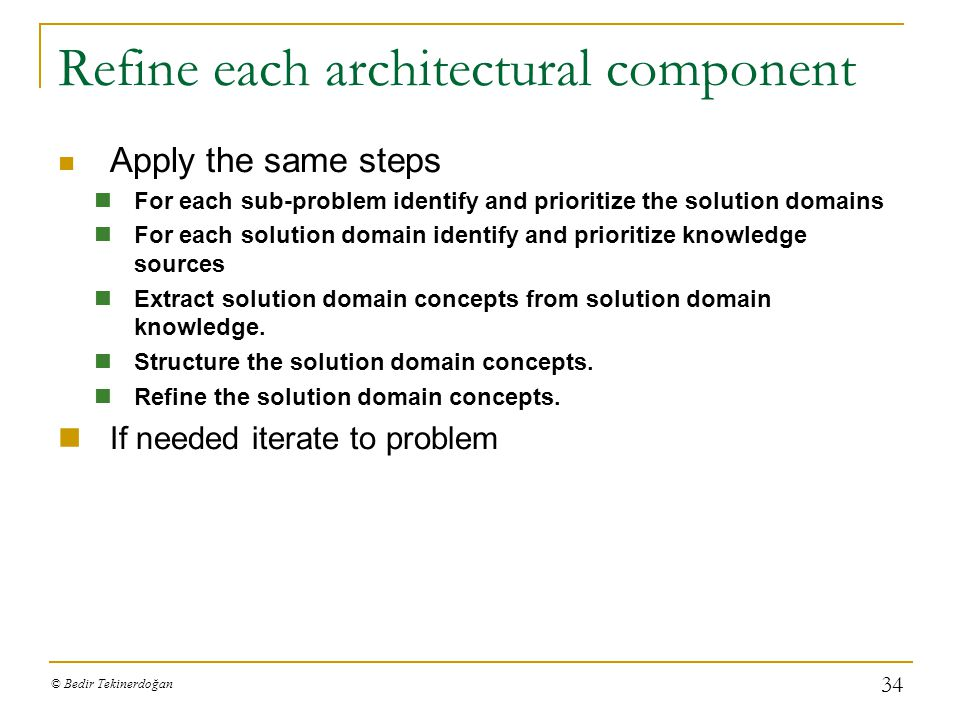 Refine each architectural component