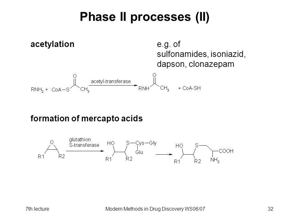 Phase II processes (II)