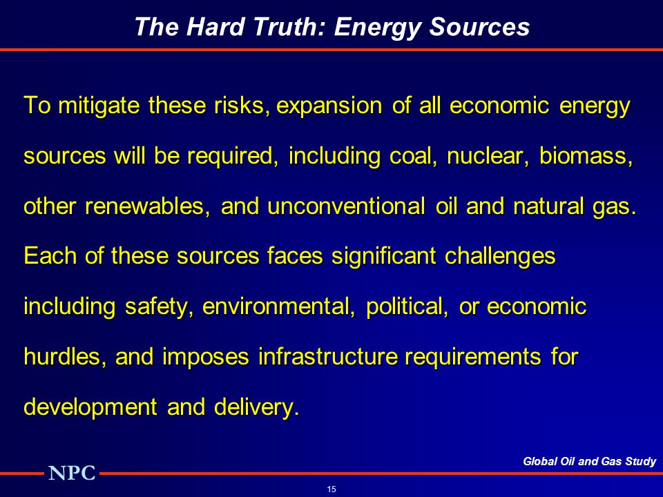 The Hard Truth: Energy Sources