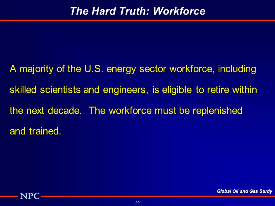 The Hard Truth: Workforce