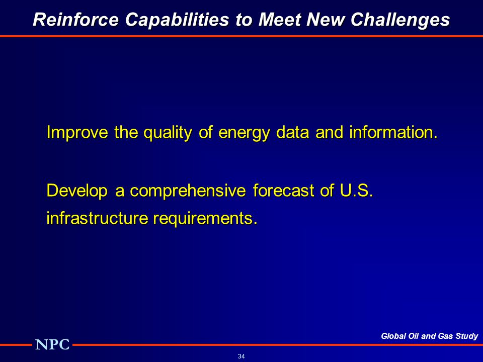 Reinforce Capabilities to Meet New Challenges