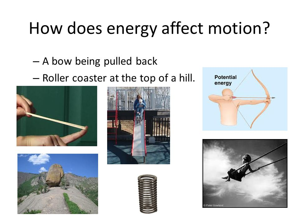 How does energy affect motion