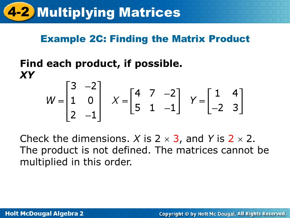 Example 2C: Finding the Matrix Product