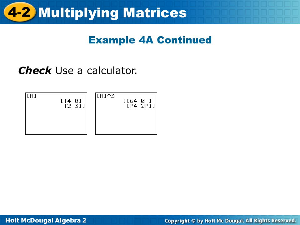Example 4A Continued Check Use a calculator.