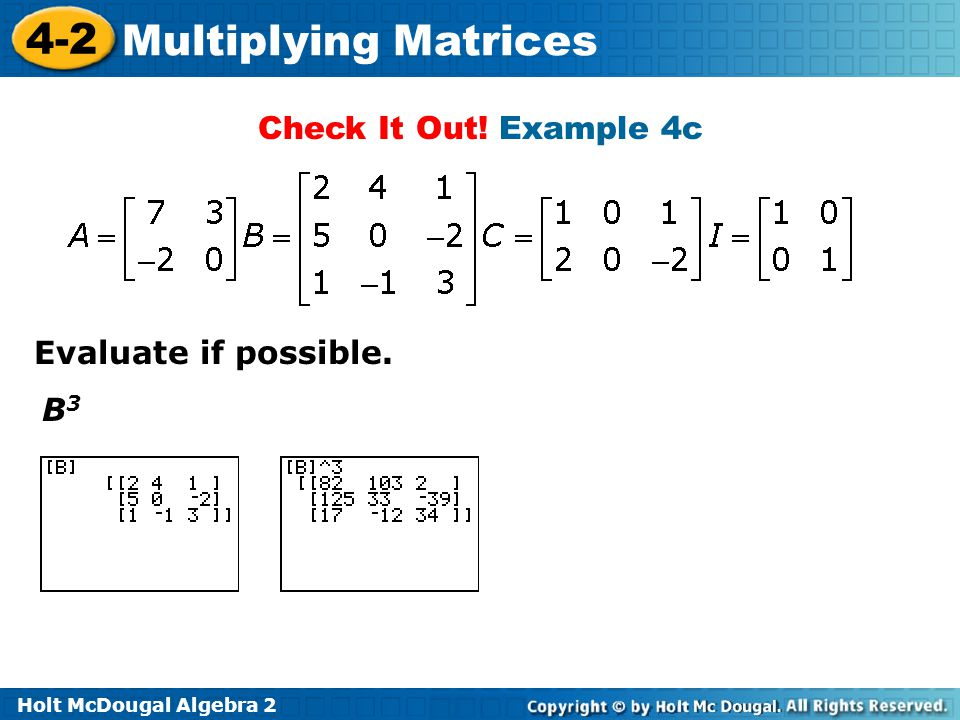 Check It Out! Example 4c Evaluate if possible. B3